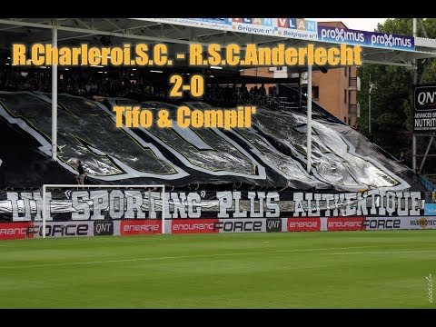 R. Charleroi .S.C. - R.S.C. Anderlecht Tifo & Compil' 2-0 By Julien Trips Photography