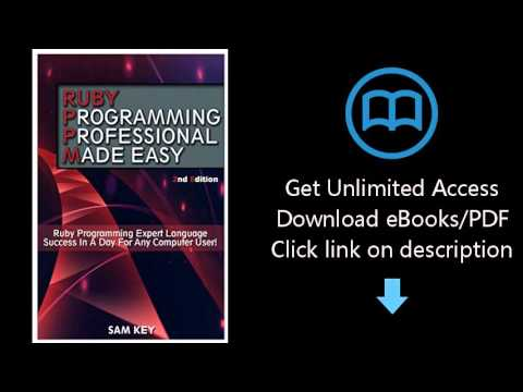 Ruby Programming Professional Made Easy: Expert Ruby Programming Language Success in a Day for any C