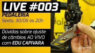 LIVE #003 - Como ajustar os câmbios da bike? PEDALERIA