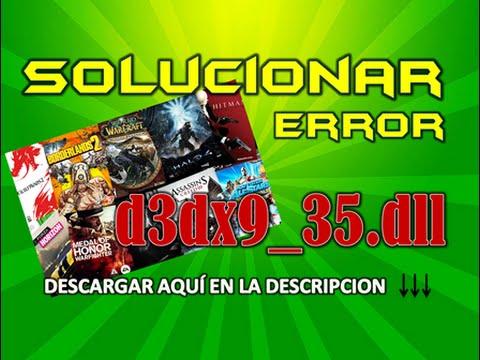 solucionar error d3dx9_35.dll problemas en videojuegos (mega