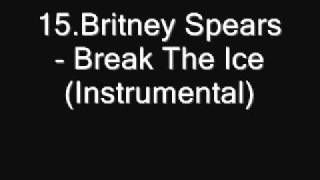 15 Britney Spears   Break The Ice Instrumental [Download]