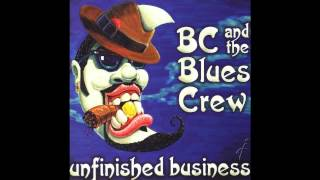 BC & The Blues Crew - Chain Of Fools