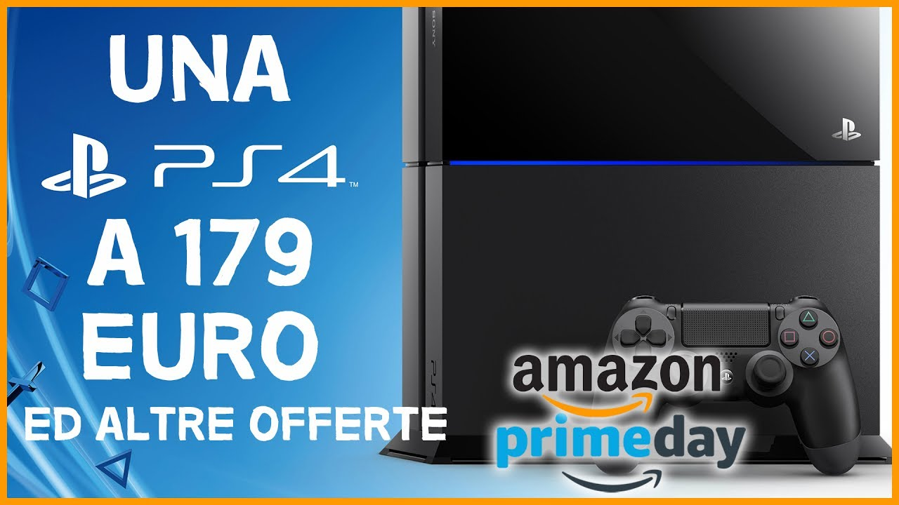 ps4 a 179 euro 25 offerte imperdibili per l 39 amazon prime day 2017 youtube. Black Bedroom Furniture Sets. Home Design Ideas