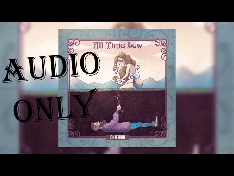 Jon Bellion - All Time low - Audio Only