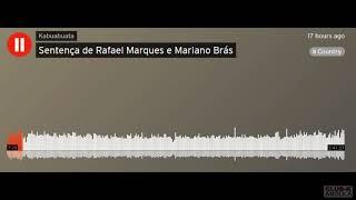Senteça de Rafael Marques e Mariano Brás