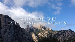 'Who Are We' by Ian Randall Thornton