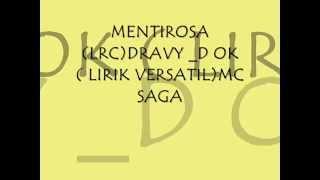MENTIROSA DRAVY D OK(LRC) FT MC SAGA(LIRIK VERSATIL) Thumbnail