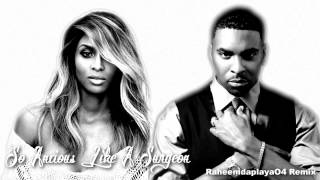 Ciara & Ginuwine   So Anxious Like A Surgeon Mashup)