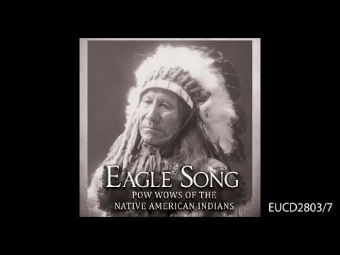 EUCD2803 Eagle Song - Pow Wows Of The Native American Indians