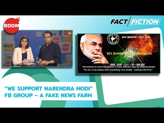 "Fact Vs Fiction: ""WE SUPPORT NARENDRA MODI"" FB Group – A Fake News Farm"