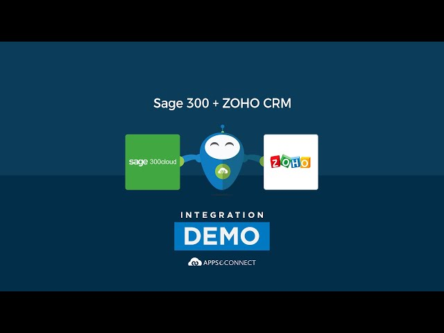 Integrate Sage 300 ERP and Zoho CRM | APPSeCONNECT