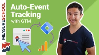 Auto Event Tracking in the new version of Google Tag Manager
