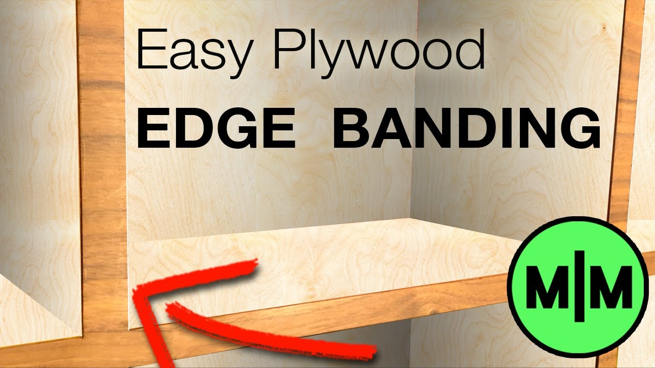 How To Apply Wood Edge Banding To Plywood 7 Steps With Pictures Instructables