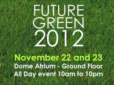 FUTURE GREEN 2012 - Dubai - Outdoor Video.m4v
