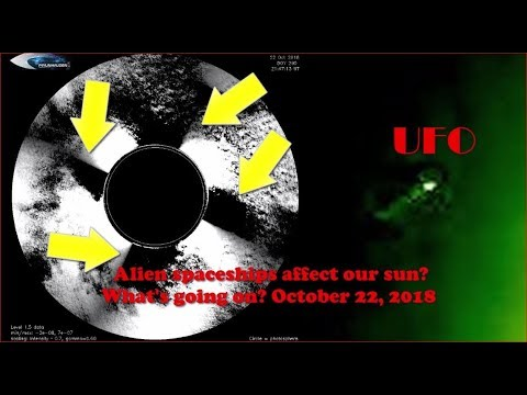 nouvel ordre mondial | Alien spaceships affect our sun? What's going on? October 22, 2018