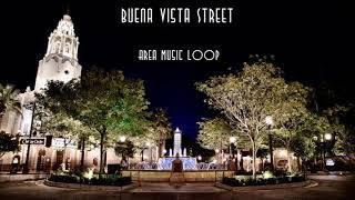 Disney California Adventure - Buena Vista Street Area Music Loop