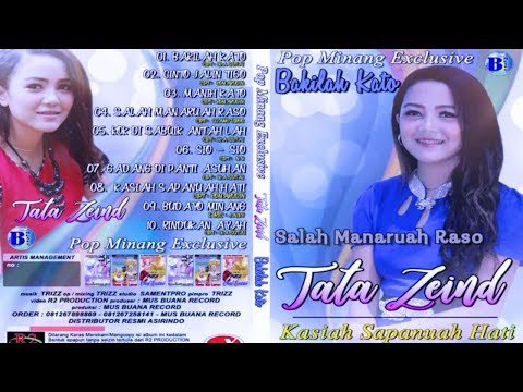 Tata Zeind ~ Bakilah Kato ~ Lagu Minang Terbaru 2018 ~   Full Album