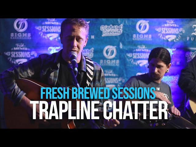 Fresh Brewed Sessions | Trapline Chatter | Corners of My Mind