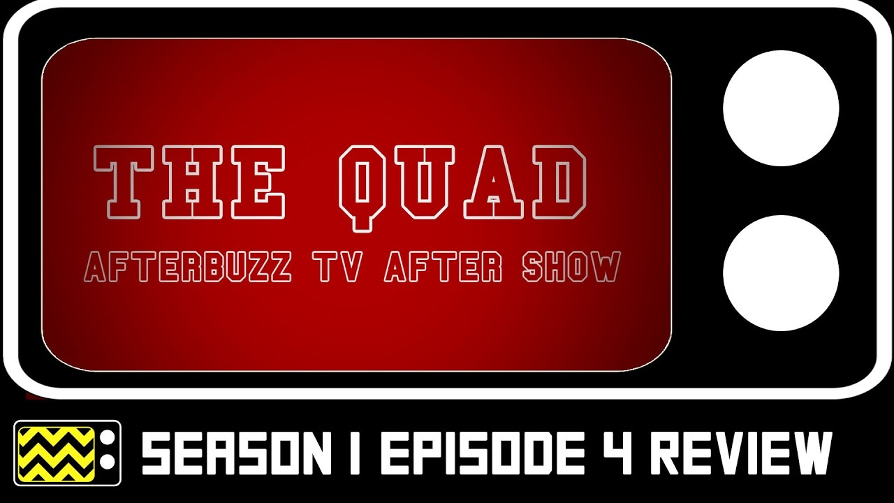 Download The Quad Season 1 Episode 4 Review w/ Jeff Byrd  | AfterBuzz TV