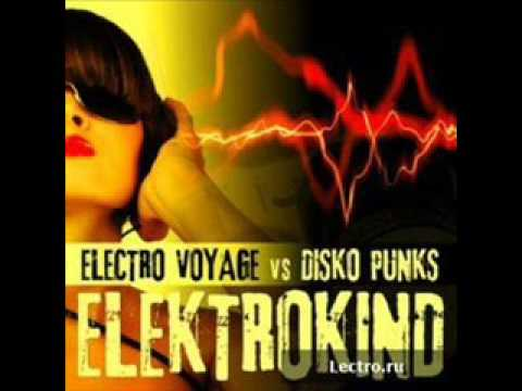 Electro Voyage Vs. Disko Punks - Elektrokind (Disco Punks Club Mix)