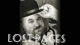 Lost Pages - Dreams Come True {Official Video}