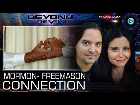 The Truth about the Freemason Mormon Connection - Beyond The Veil