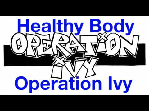 Healthy Body - Operation Ivy (w/ Lyrics)