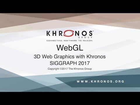 WebGL BOF - SIGGRAPH 2017