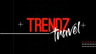 Trendz Travel, 21 September 2019
