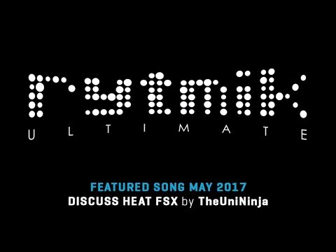 Featured Song: DISCUSS HEAT FSX by TheUniNinja (Rytmik Ultimate) |