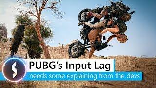 PUBG Input Lag - needs some explaining from the devs!