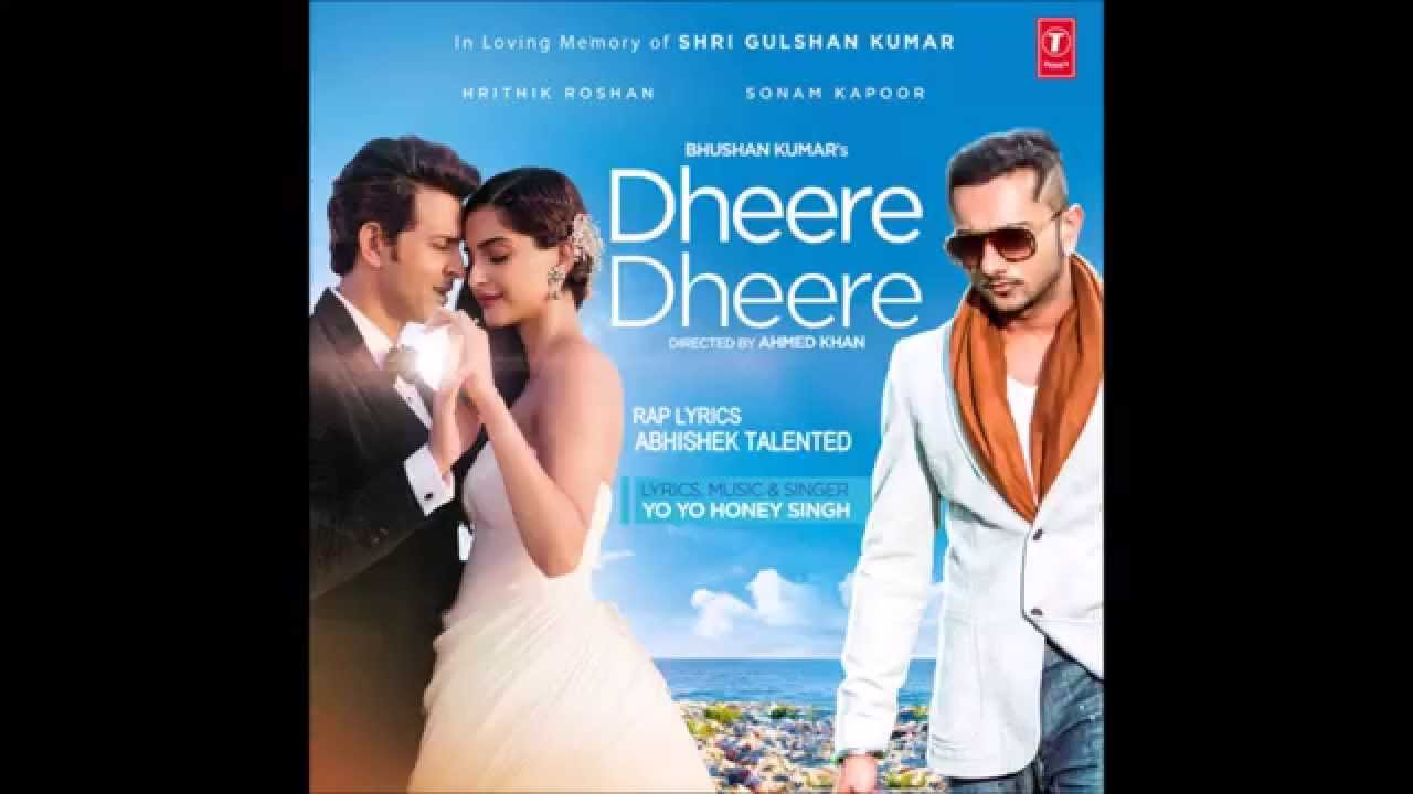 dheere dheere se honey singh mp3 download new version