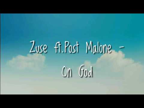 Zuse ft post malone - On God