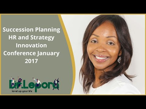 Succession Planning  HR and Strategy Innovation Conference January 2017