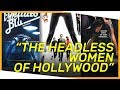 "V!VA: ""The Headless Women of Hollywood"" project"