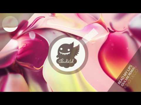 King Deco - Read My Lips (Dulsae Remix)