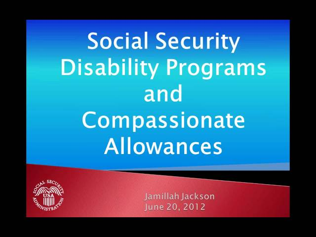 Social Security Disability and the Compassionate Allowance Progra clip1