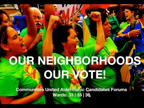 Communities United 33rd & 35th Wards Aldermanic Forum