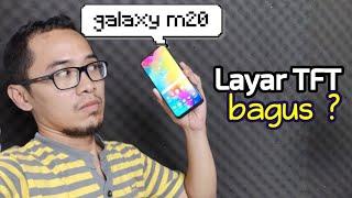 Layar TFT Galaxy M20 Bagus?