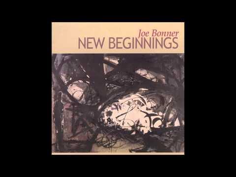 Joe Bonner - New Beginnings