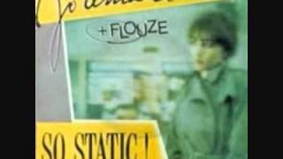 Jo Lemaire + Flouze So Static