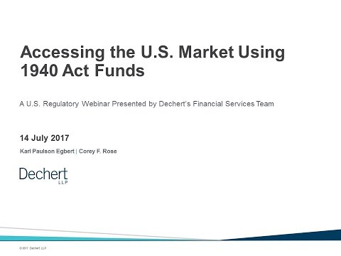 Accessing the US Market Using 1940 Act Funds
