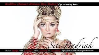 Lagu ilau Antara Dilema Dan Galau by Siti Badriah