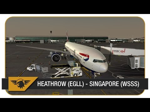 [Prepar3D] BAW15, Part 1 | Heathrow (EGLL) - Singapore (WSSS) | PMDG 777-300ER | VATSIM