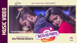 INSTA KO PHOTO || Kali Prasad Baskota || Reshma Ghimire || Asif Shah || EXCLUSIVE || 2019
