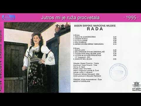 Rada - Jutros mi je ruza procvetala - (Audio 1995)