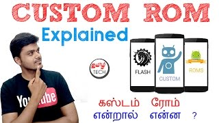 What is Custom ROM (கஸ்டம் ரோம்) ? Explained | Tamil Tech