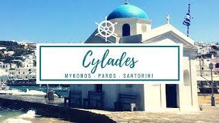 CYCLADES : Mykonos - Paros - Santorin