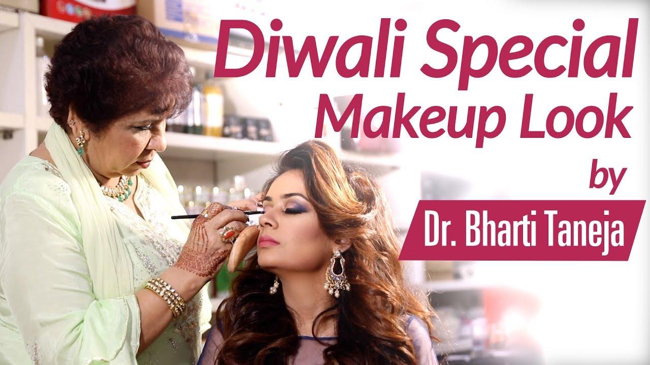 Diwali Special Makeup Look by beauty expert Dr Bharti Taneja  Diwali Day &  Night Makeup