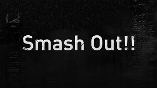 MY FIRST STORY/Smash Out!! 映画『新宿スワンⅡ』挿入歌 アルバム『ANT...